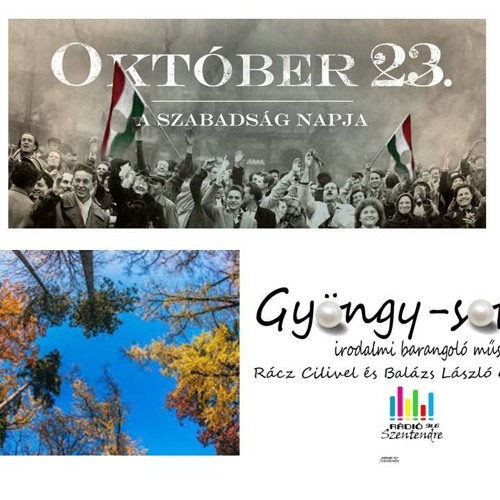 Gyöngy-sorok / Tisztelet,Méltóság,Haza / 2017.10.18