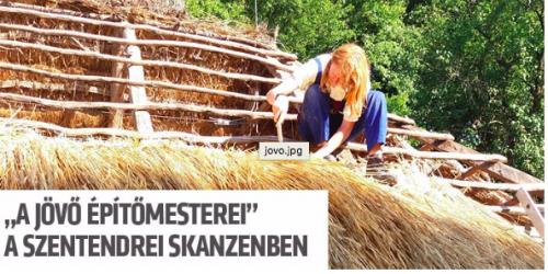 A jövő építőmestereit oktatják a Skanzenben