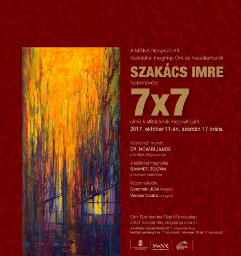 7x7 - Szakács Imre kiállítás a Mank-ban